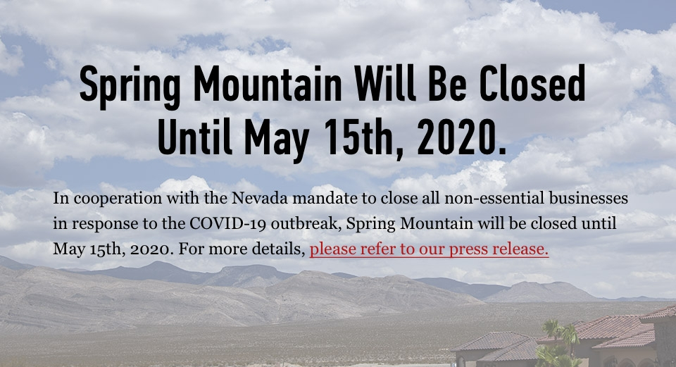 Spring Mountain Closed Until April 20th In Response to COVID-19